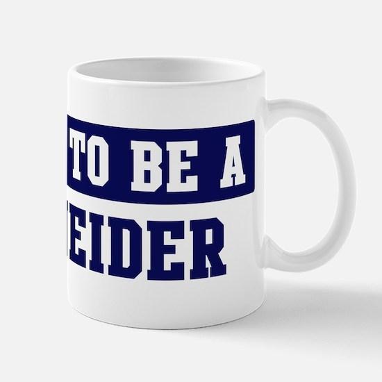 Proud to be Schneider Mug