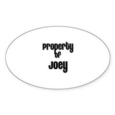 Property of Joey Oval Decal