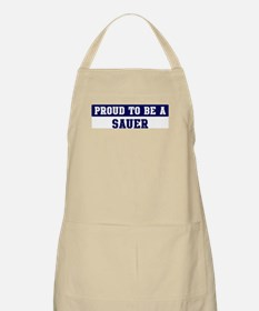 Proud to be Sauer BBQ Apron