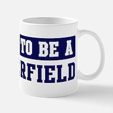 Proud to be Satterfield Mug