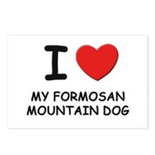 I love MY FORMOSAN MOUNTAIN DOG Postcards (Package