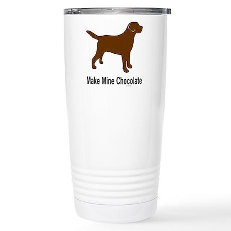 Make Mine Chocolate Lab Stainless Steel Travel Mug