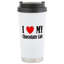 I Love My Chocolate Lab Travel Coffee Mug
