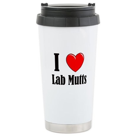 I Love Mixed Labradors Stainless Steel Travel Mug