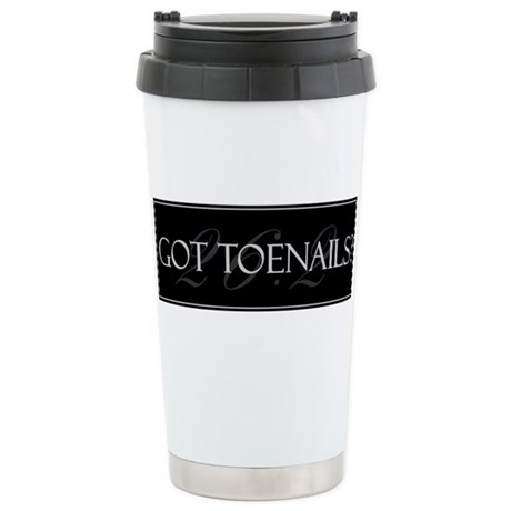 Got Toenails Stainless Steel Travel Mug