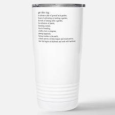 Gardening defination Stainless Steel Travel Mug