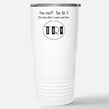 You run? Travel Mug