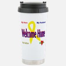 Welcome home- wife Stainless Steel Travel Mug