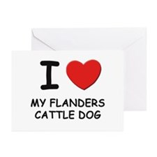 I love MY FLANDERS CATTLE DOG Greeting Cards (Pk o