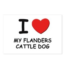 I love MY FLANDERS CATTLE DOG Postcards (Package o