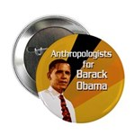 Anthropologists for Barack Obama button