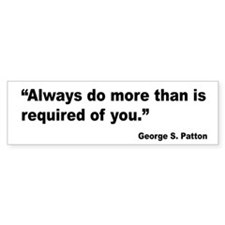 Patton Do More Quote Bumper Bumper Sticker