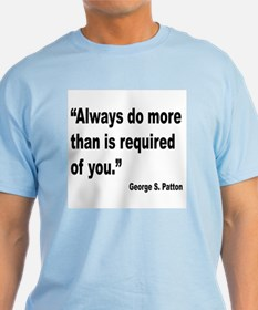 Patton Do More Quote T-Shirt