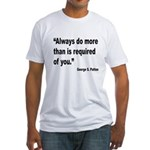 Patton Do More Quote Fitted T-Shirt