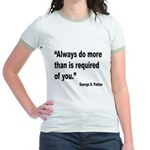 Patton Do More Quote Jr. Ringer T-Shirt