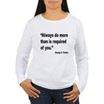 Patton Do More Quote (Front) Women's Long Sleeve T