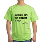 Patton Do More Quote (Front) Green T-Shirt