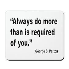 Patton Do More Quote Mousepad