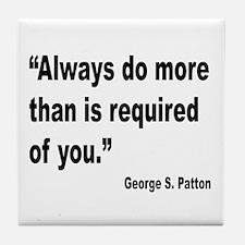 Patton Do More Quote Tile Coaster