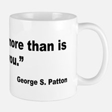 Patton Do More Quote Mug
