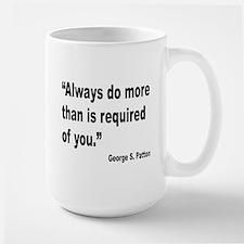 Patton Do More Quote Large Mug