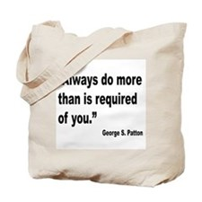 Patton Do More Quote Tote Bag