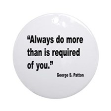 Patton Do More Quote Ornament (Round)
