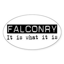 Falconry Is Oval Decal