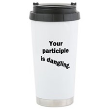 Dangling Participle Travel Mug
