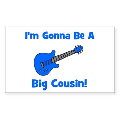 I'm Gonna Be A Big Cousin! Rectangle Decal