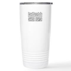 """""""Proud Parent Cancer Fighter"""" Travel Mug"""
