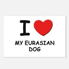 I love MY EURASIAN DOG Postcards (Package of 8)