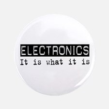 "Electronics Is 3.5"" Button"