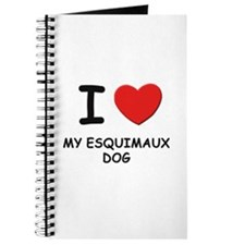 I love MY ESQUIMAUX DOG Journal
