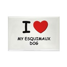 I love MY ESQUIMAUX DOG Rectangle Magnet