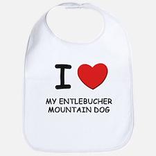 I love MY ENTLEBUCHER MOUNTAIN DOG Bib