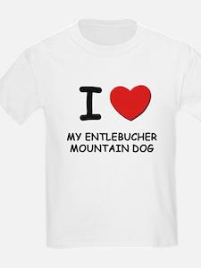 I love MY ENTLEBUCHER MOUNTAIN DOG T-Shirt