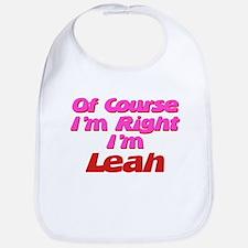 Leah Is Right Bib
