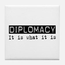 Diplomacy Is Tile Coaster