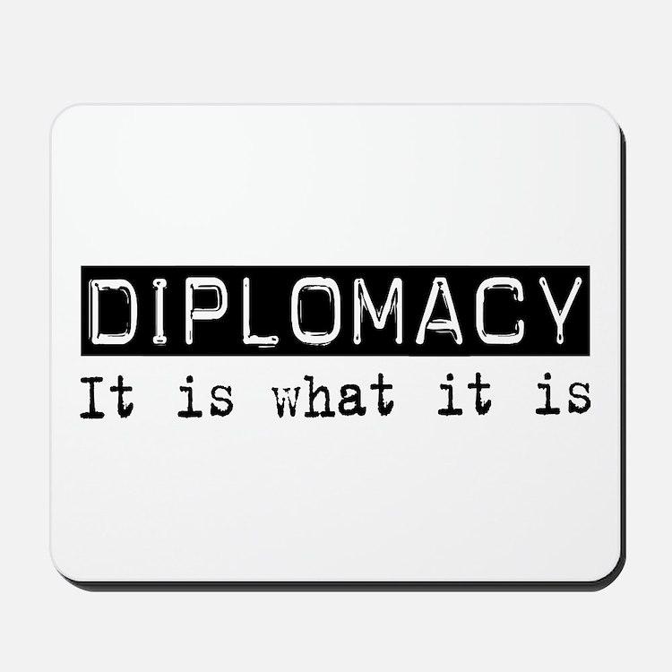Diplomacy Is Mousepad