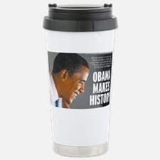 Obama Makes History Travel Mug