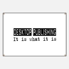 Desktop Publishing Is Banner