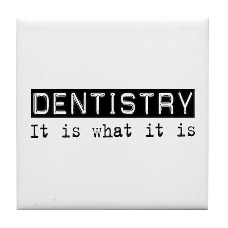 Dentistry Is Tile Coaster