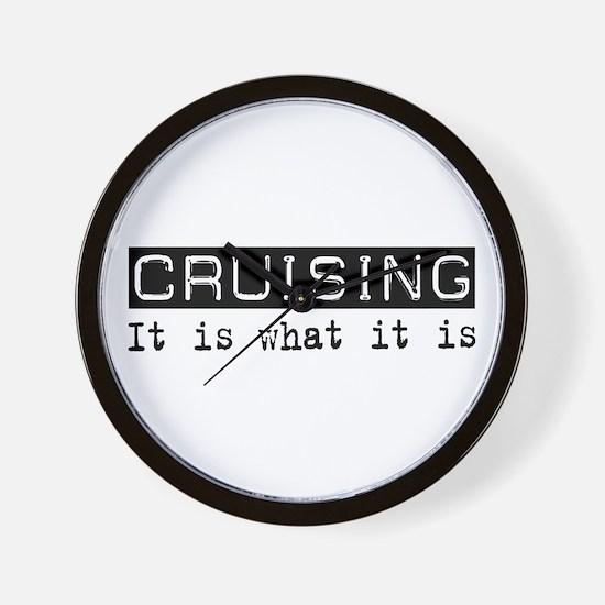 Cruising Is Wall Clock