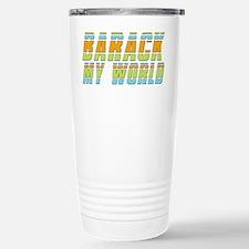 Barack My World Travel Mug