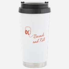 Barack and Roll Travel Mug