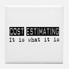 Cost Estimating Is Tile Coaster