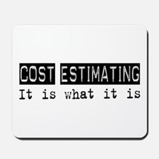 Cost Estimating Is Mousepad