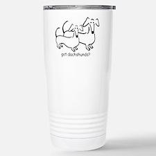 got dachshunds? Travel Mug