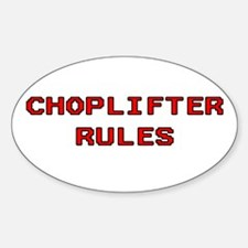 Choplifter Rules Oval Decal